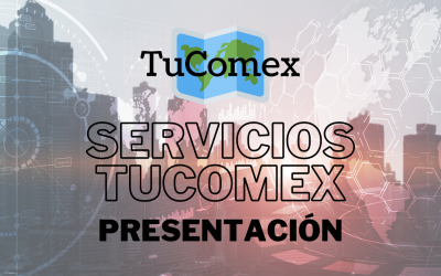 Presentamos los nuevos Servicios TuComex